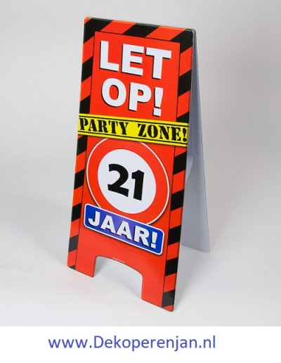 warning signs 21 Jaar
