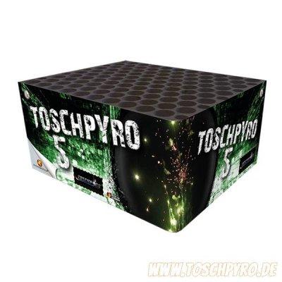 Tosch Pyro 5