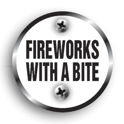 FIREWORKS WITH A BITE