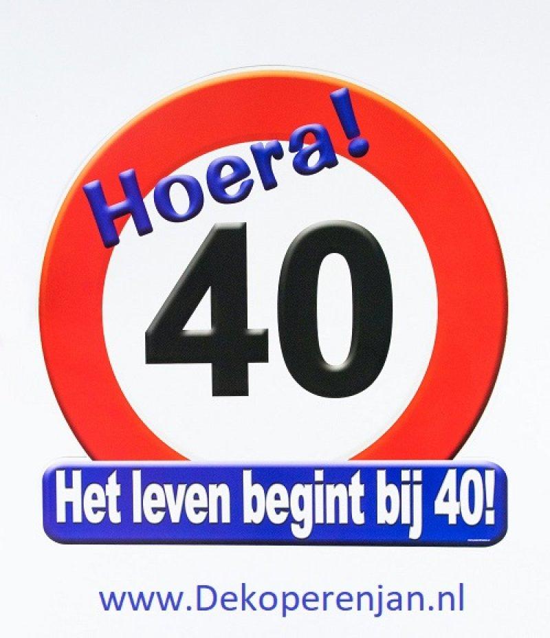 hoera 40 verkeersbord